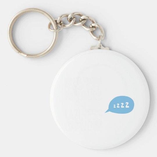 Laziness Pays Off Now Keychain