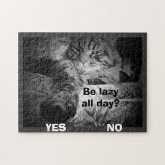 lazy all day? Cat picks yes! Jigsaw Puzzle