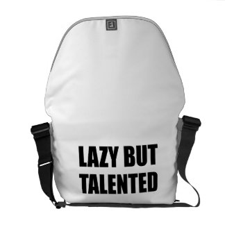 Lazy But Talented Messenger Bag