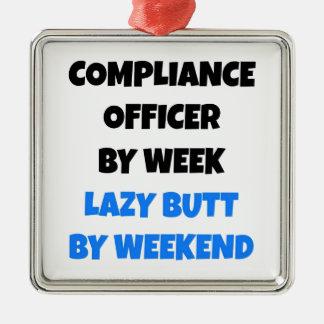 Lazy Butt Compliance Officer Metal Ornament