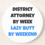 """Lazy Butt District Attorney Coaster<br><div class=""""desc"""">This text design is perfect for anyone who is a district attorney by week and a lazy butt by weekend.</div>"""
