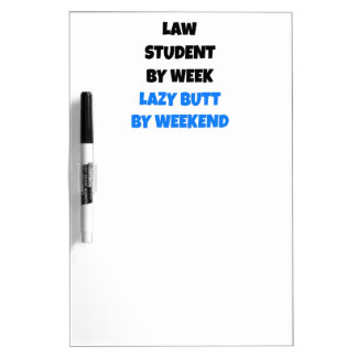 Lazy Butt Law Student Dry Erase White Board