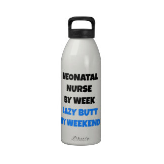 Lazy Butt Neonatal Nurse Reusable Water Bottle