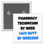 Lazy Butt Pharmacy Technician Buttons