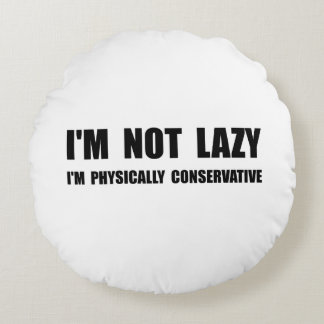 Lazy Conservative Round Pillow