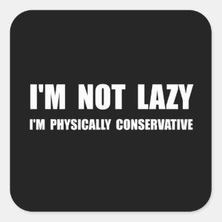 Lazy Conservative Square Sticker