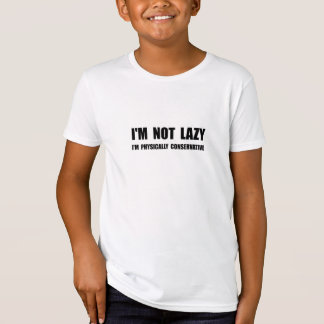 Lazy Conservative T-Shirt