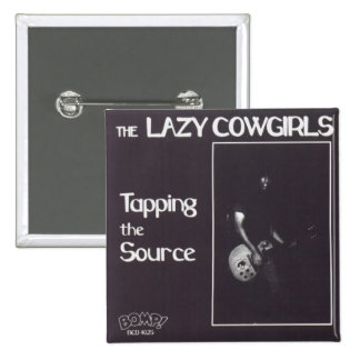 Lazy Cowgirls button