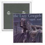 Lazy Cowgirls button