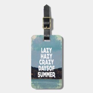 Lazy Hazy Luggage Tag