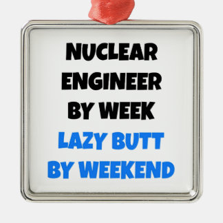 Lazy Nuclear Engineer Joke Metal Ornament