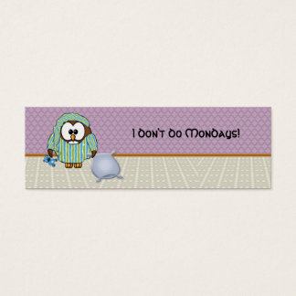 lazy owl - I don't do Mondays! Mini Business Card