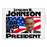 LB Johnson Forever Greeting Card