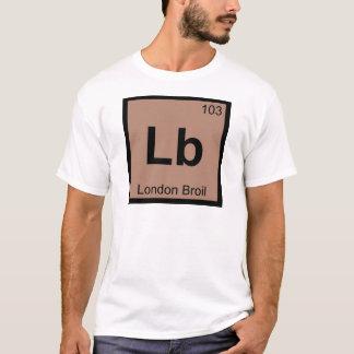 Lb - London Broil Chemistry Periodic Table Symbol T-Shirt
