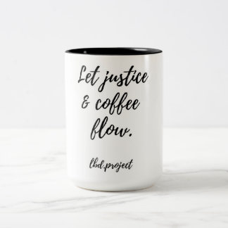 "lbd.project ""Let Justice & Coffee Flow"" mug"