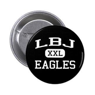 Lbj - Eagles - High School secundaria - Johnson Ci Pin Redondo De 2 Pulgadas