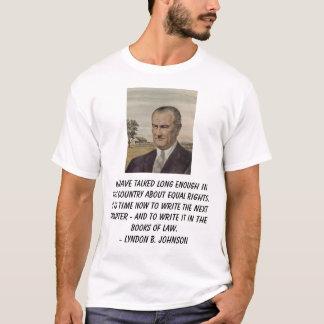 LBJ on Equal Rights T-Shirt