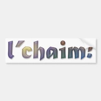 l'chaim Bumper Sticker [to LIFE!]