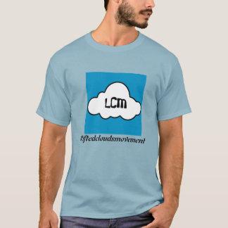 LCM #liftedcloudsmovement T-Shirt
