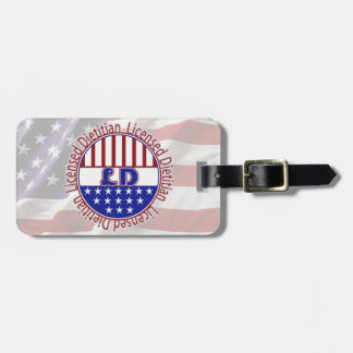 LD  Licensed Dietitian PATRIOTIC Bag Tag