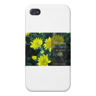 LDS Quote: When Life Gets Too Hard to Stand, Kneel iPhone 4 Cases