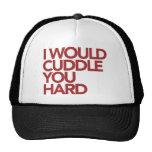 Le abrazaría difícilmente gorra