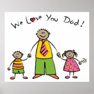 Le amamos el día de padre feliz de la familia del  póster