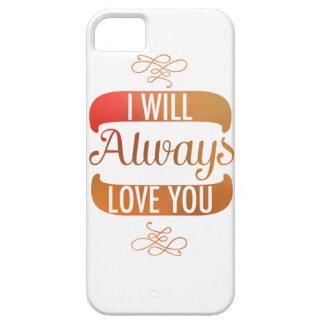 Le amaré siempre iPhone 5 carcasas