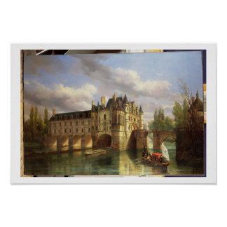 Le Chateau de Chenonceau, 1843 (oil on canvas) Poster
