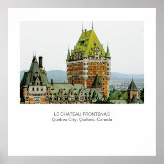 Le Chateau Frontenac, Quebec City Poster
