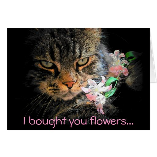 Le compré las flores después los comí tarjeta de felicitación