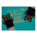 Le conseguiré con mis manos del oso tarjetón