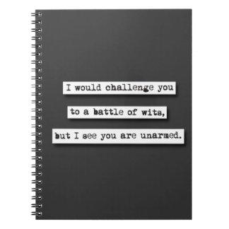 Le desafiaría a una batalla de ingenios, pero… libros de apuntes con espiral