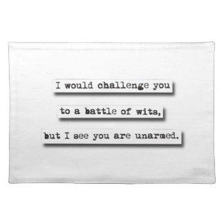 Le desafiaría a una batalla de ingenios, pero… manteles