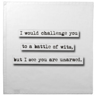 Le desafiaría a una batalla de ingenios, pero… servilleta