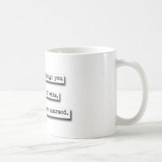 Le desafiaría a una batalla de ingenios, pero… taza básica blanca