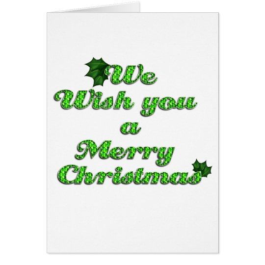 Le deseamos las Felices Navidad 3 Tarjeta De Felicitación