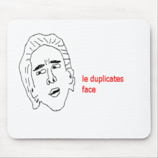 le duplicates face - Internet Meme Mousepad