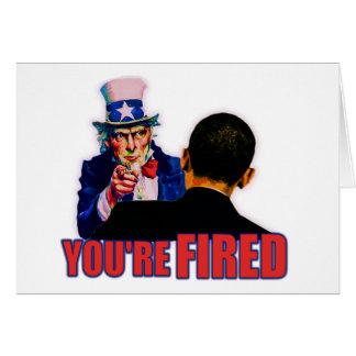 ¡Le encienden! Diseño anti de Obama Tarjeta De Felicitación