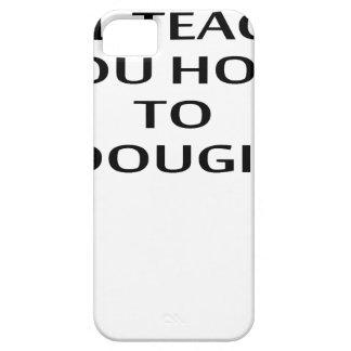 LE ENSEÑARÉ a CÓMO A DOUGIE T-Shirts.png iPhone 5 Case-Mate Cobertura