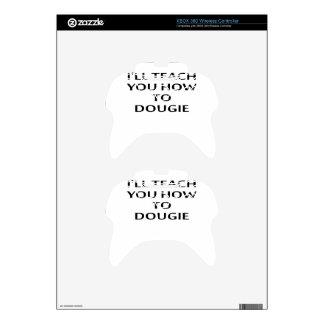 LE ENSEÑARÉ a CÓMO A DOUGIE T-Shirts.png Mando Xbox 360 Skin