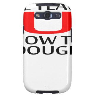 LE ENSEÑARÉ a CÓMO a las camisetas K.png de DOUGIE Galaxy S3 Fundas