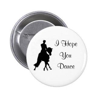 Le espero Pin del caballo del Dressage de la danza Pin Redondo 5 Cm