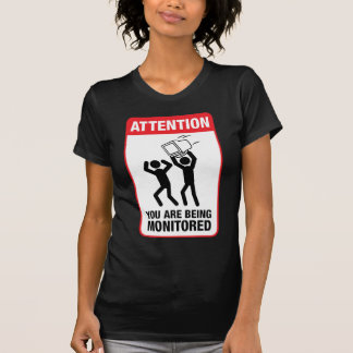 Le están supervisando - humor de la oficina camiseta
