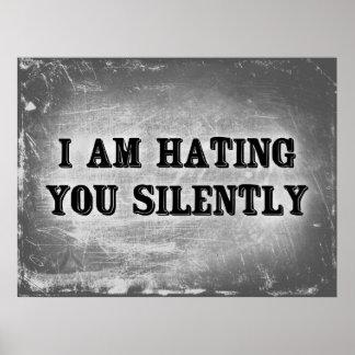 Le estoy odiando silenciosamente póster