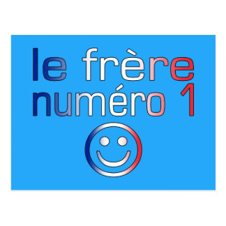 Le Frère Numéro 1 ( Number 1 Brother in French ) Postcard