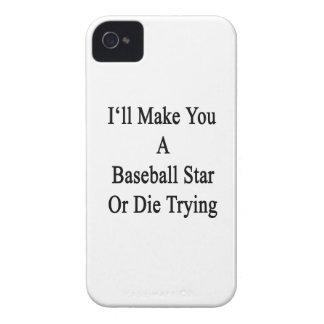 Le haré una estrella de béisbol o moriré el Case-Mate iPhone 4 cárcasas