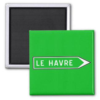 Le Havre, señal de tráfico, Francia Imán Cuadrado