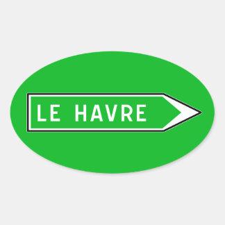 Le Havre, señal de tráfico, Francia Pegatina Ovalada
