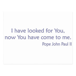 Le he buscado - el papa JP 2 Postales